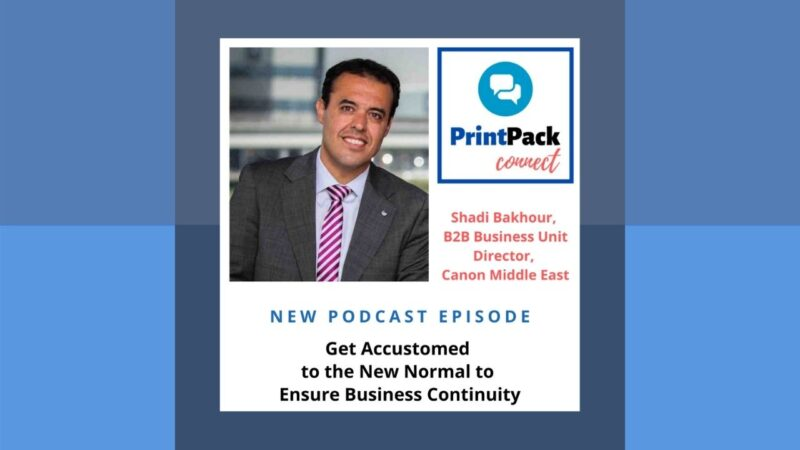 Podcast: Get Accustomed to the New Normal to Ensure Business Continuity